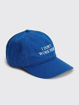 IDEA I Don't Work Here Hat Blue