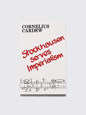 Cornelius Cardew Stockhausen Serves Imperialism