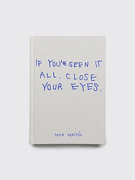 If You've Seen It All, Close Your Eyes by Coco Capitán