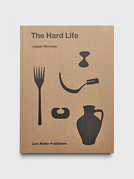 The Hard Life by Jasper Morrison