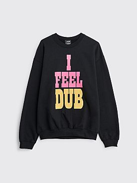 TILT I Feel Dub Sweatshirt Black