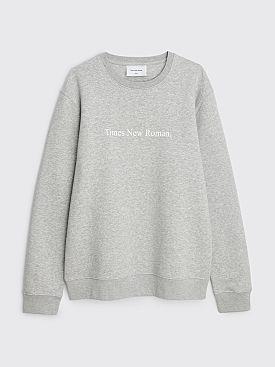 Times New Roman. Crewneck Sweater Original Grey